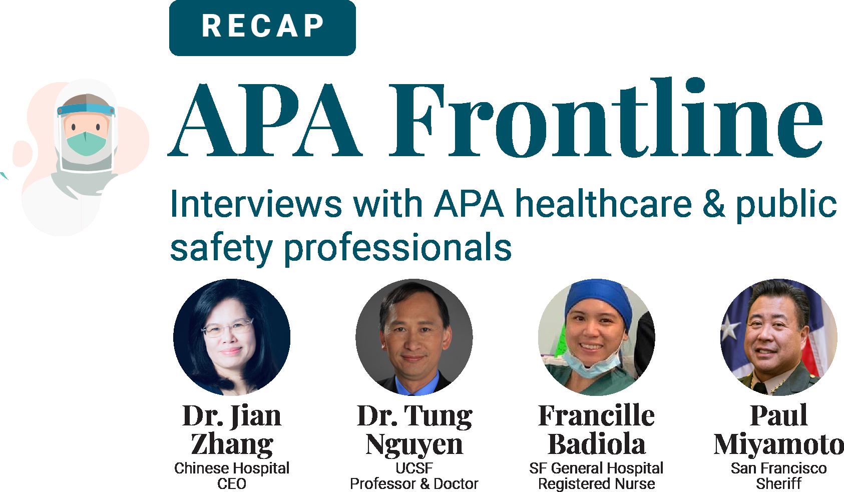 Recap APA Frontline Interviews
