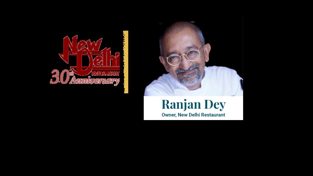 Ranjan Dey Owner, New Delhi Restaurant