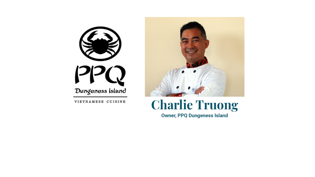 Charlie Truong Owner, PPQ Dungeness Island